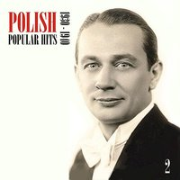 Polish Popular Hits, Vol. 2 [1930 - 1940] — сборник