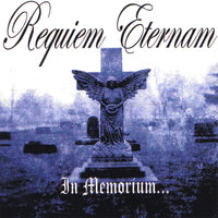 In Memorium... — Requiem Eternam