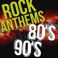 Rock Anthems 80s 90s Rock Music Hits. Best Rock Songs of All Time, 80s Love Songs & Classic Rock Ballads — сборник