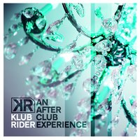 An After-Club Experience — Klub Rider