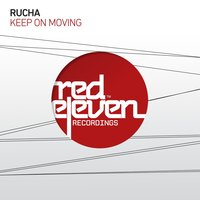 Keep on Moving — Rucha