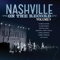 Nashville: On The Record Volume 3 — Nashville Cast