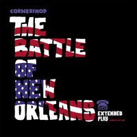 The Battle Of New Orleans (Extended Play) — Cornershop