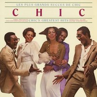 Les Plus Grands Success De Chic [Chic's Greatest Hits] — Chic