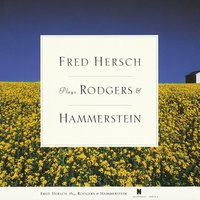 Fred Hersch Plays Rodgers & Hammerstein — Fred Hersch