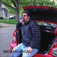 Time to Go — Michael Angelo