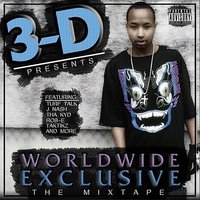 World Wide Exclusive Mixtape — 3-D