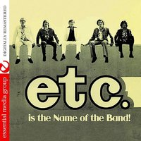 Etc. is The Name of The Band — etc.