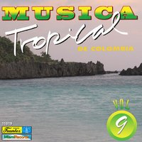 Música Tropical de Colombia, Vol. 9 — сборник