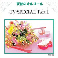 TV Special Part I — Angel's music box