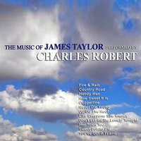 The Music of James Taylor — Charles Robert