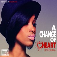 A Change of Heart — Kharma