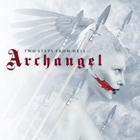 Archangel — Two Steps from Hell