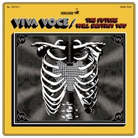 The Future Will Destroy You — Viva Voce