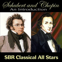 Schubert and Chopin An Introduction — SBR Classical All Stars, Vincent Richards, Nicholas Nardo