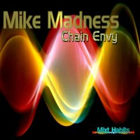 Chain Envy - Single — Mike Madness