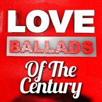 Love Ballads of the Century — сборник
