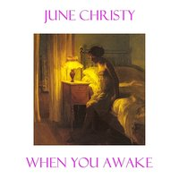 When You Awake — June Christy