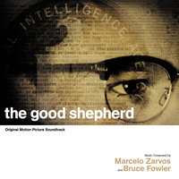 The Good Shepherd — Marcelo Zarvos, Bruce Fowler