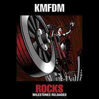 Rocks: Milestones Reloaded — KMFDM