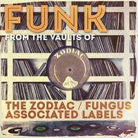 Funk from the Vaults of the Zodiac / Fungus Associated Labels — сборник