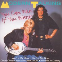 You Can Win If You Want — Modern Talking