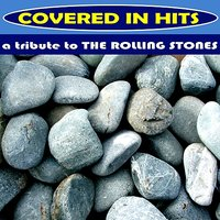 A Tribute to the Rolling Stones — Covered in Hits