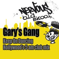 Keep On Dancing — Gary's Gang