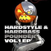 Hardstyle and Hardbass Pounder Vol.1 — сборник