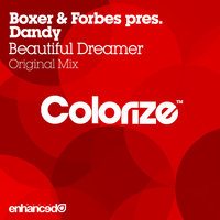 Beautiful Dreamer — Boxer & Forbes pres. Dandy
