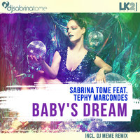 Babys Dream (feat. Tephy Marcondes) — Sabrina Tome, Sabrina Tome feat. Tephy Marcondes