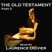 The Old Testament - Part 3 — Laurence Olivier