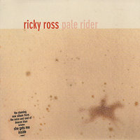 Pale Rider — Ricky Ross