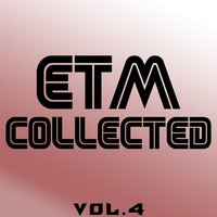 ETM Collected, Vol. 4 — сборник