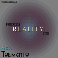 Reality — Pollentails