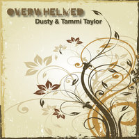 Overwhelmed — Dusty Taylor