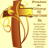 Praise and Glory 60 Gospel Greatest Hits — сборник
