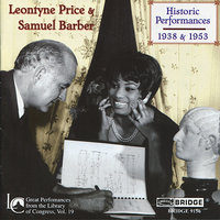 Leontyne Price and Samuel Barber: Historic Performances — Samuel Barber, Leontyne Price, Роберт Шуман, Габриэль Форе, Франсис Пуленк