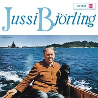 Jussi Björling (Swedish Songs) — Jussi Björling, Nils Grevillius, Royal Court Orchestra of Stockholm