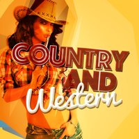 Country and Western — Country And Western