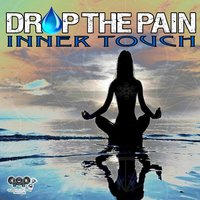 Inner Touch — Drop The Pain
