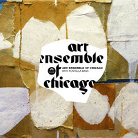 With Fontenella Bass — Art Ensemble Of Chicago