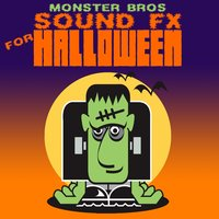 Sound Fx For Halloween — Monster Bros.
