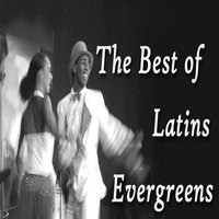 The Best of Latins Evergreens — Salsaloco De Cuba, Mambo Mc