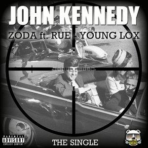 Lil Rue, Lox, Mel Zoda - John Kennedy