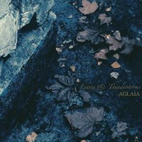 Leaves & Thunderstorms — Aglaia