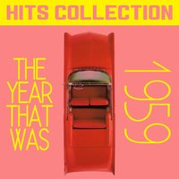 Hits Collection: The Year That Was 1959 — сборник