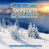 Sensual Winter Chillout — сборник