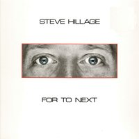 For To Next - And Not Or — Steve Hillage