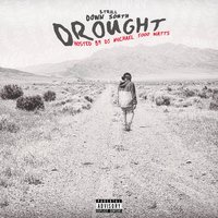 Down South Drought — B. Trill
